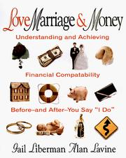 Cover of: Love, marriage & money | Gail Liberman