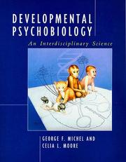 Cover of: Developmental psychobiology | George F. Michel