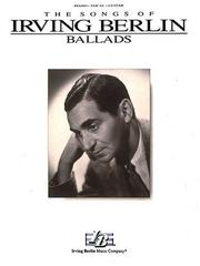 Cover of: Irving Berlin - Ballads (Songs of Irving Berlin)