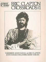 Cover of: Eric Clapton - Crossroads Vol. 1* (Eric Clapton Vol. 1)