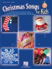 Cover of: Christmas Songs for Kids | Hal Leonard Corp.
