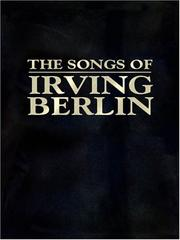 Cover of: The Songs of Irving Berlin