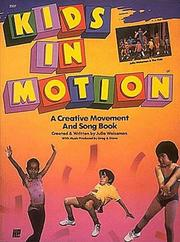 Kids in Motion by Julie Weissman