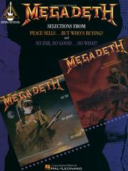 Cover of: Megadeth - Selections from Peace Sells...But Who's Buying? and So Far, So Good...So What! *