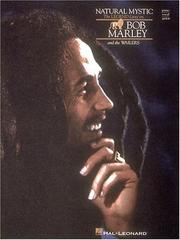 Cover of: NATURAL MYSTIC THE LEGEND    LIVES ON BOB MARLEY AND THE  WAILERS | Bob Marley