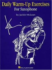 Cover of: Daily Warm-Up Exercises for Saxophone | Jackie McLean