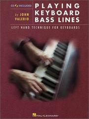 Cover of: Playing Keyboard Bass Lines Left-Hand Technique for Keyboards | John Valerio