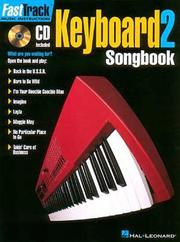 Cover of: FastTrack Keyboard Songbook 1 - Level 2 (Fasttrack Series) | Hal Leonard Corp.