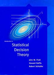 Cover of: Introduction to statistical decision theory | Pratt, John W.