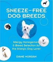 Cover of: Sneeze-free dog breeds: allergy management and breed selection for the allergic dog lover