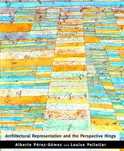 Cover of: Architectural representation and the perspective hinge | Alberto PeМЃrez GoМЃmez