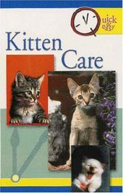 Quick & Easy Kitten Care (Quick & Easy)
