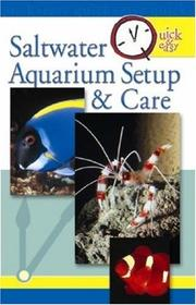 Cover of: Quick & Easy Saltwater Aquarium Setup & Care
