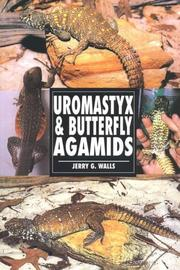Cover of: The Guide to Owning Uromastyx & Butterfly Agamids | Jerry G. Walls