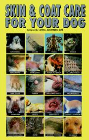 Cover of: Skin and coat care for your dog | compiled by Lowell Ackerman.