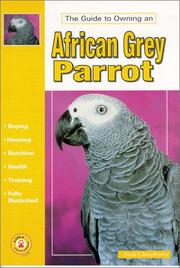 Cover of: The guide to owning an African grey parrot