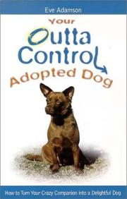 Cover of: Your outta control adopted dog
