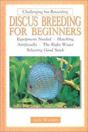 Cover of: Discus breeding for beginners | Jack Wattley