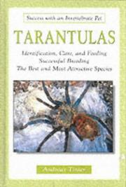 Cover of: Tarantulas (Success with an Invertebrate Pet) | Andreas Tinter
