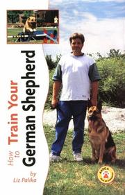 Cover of: How to Train Your German Shepherd (Tr-102)