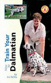 Cover of: How to Train Your Dalmatian (Tr-108)