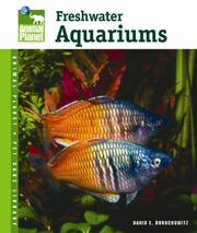 Cover of: Setup and Care of Freshwater Aquariums (Animal Planet Pet Care Library)