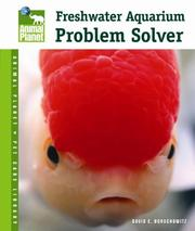 Cover of: Freshwater Aquarium Problem Solver (Animal Planet Pet Care Library)
