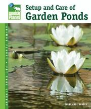 Cover of: Setup & Care of Garden Ponds (Animal Planet Pet Care Library) | Terry Anne Barber