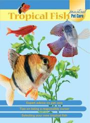 Cover of: Tropical Fish (Practical Pet Care) |