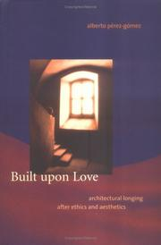 Cover of: Built upon love | Alberto PeМЃrez-GoМЃmez