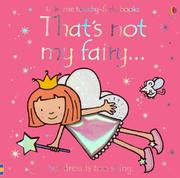 Cover of: That's Not My Fairy (Touchy-Feely Board Books) | Fiona Watt