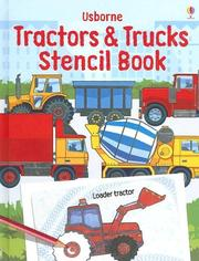 Cover of: Usborne Tractors & Trucks Stencil Book (Stencil Books) | Alice Pearcey
