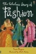 Cover of: The Fabulous Story of Fashion (Young Reading Gift Books) | Katie Daynes