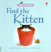 Cover of: Find the Kitten (Find-Its Board Books) | Felicity Brooks