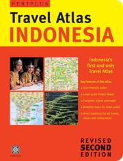 Cover of: Indonesia Travel Atlas (Periplus Atlases) | Periplus Editors