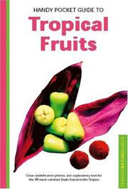Cover of: Handy Pocket Guide to Tropical Fruits (Periplus Nature Guide)