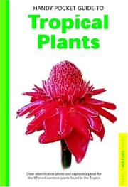 Cover of: Handy Pocket Guide to Tropical Plants (Periplus Nature Guides) | Elisabeth Chan