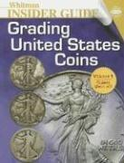 Cover of: Whitman Insider Guides Grading United States Coins (Whitman Insider Guides) |