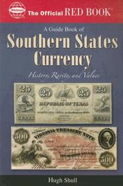 Cover of: Guide Book of Southern States Currency (The Official Red Book) | Hugh Shull