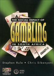 Cover of: The social impact of gambling in South Africa | Stephen P. Rule