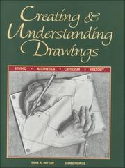 Cover of: Creating and Understanding Drawings | Gene A. Mittler