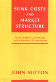 Cover of: Sunk costs and market structure