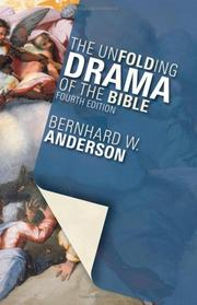 Cover of: The unfolding drama of the Bible