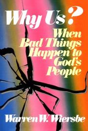 Cover of: Why Us?: When Bad Things Happen to God's People
