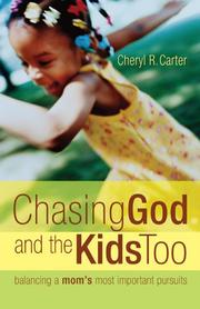Cover of: Chasing God and the kids, too