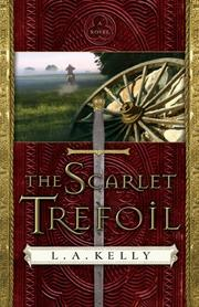 Cover of: The Scarlet Trefoil | L. A. Kelly