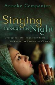 Cover of: Singing through the Night | Anneke Companjen