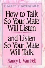 Cover of: How to talk so your mate will listen and listen so your mate will talk