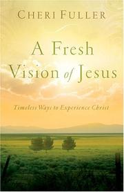 Cover of: A Fresh Vision of Jesus | Cheri Fuller