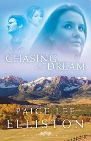 Cover of: Chasing the Dream (Montana Skies Series #3) | Paige Lee Elliston